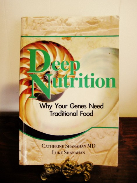 Deep Nutrition by Shanahan