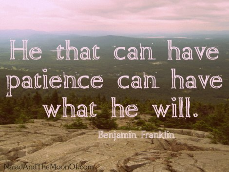 Franklin Quote on Patience